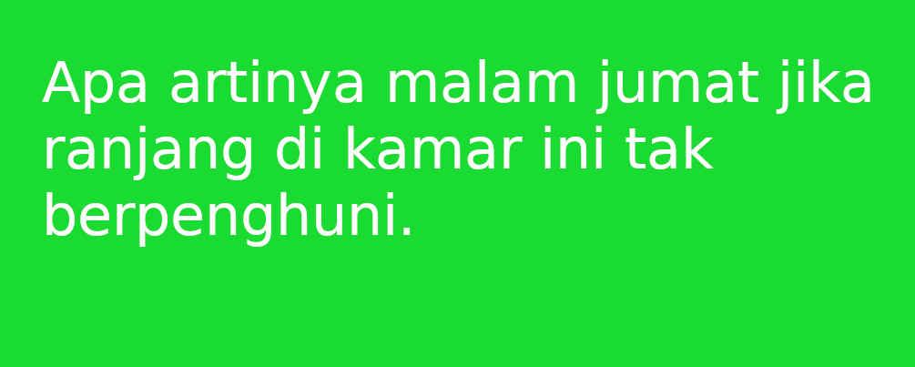 50 Contoh Status Whatsapp Malam Jumat Lucu Dan Seram